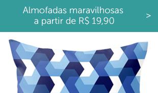 Almofadas maravilhosas a partir de R$ 19,90