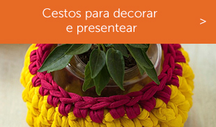 Cestos para decorar e presentear